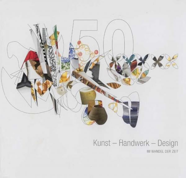 Kunst - Handwerk - Design im Wandel der Zeit