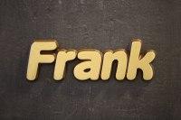 """Aluminium Schriftzug """"Frank"""""""