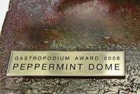Gastropodium Award 2008, Preisträger Peppermint Dome
