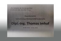 Gedenktafel für Bauoberleiter Thomas Imhof