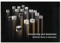 Katalogauszug Jüdische Ärzte in Hannover; Skulptur mit gelasertem Glas