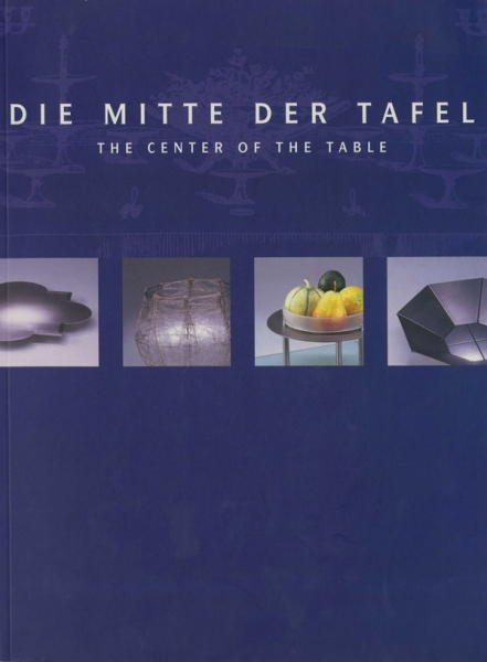 Die Mitte Der Tafel - The Center Of The Table