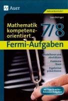 Fermi-Aufgaben -Mathematik kompetenzorientiert 7/8