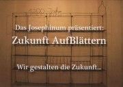 """""""1200 Jahre Josephinum: Zukunft aufBlättern"""""""