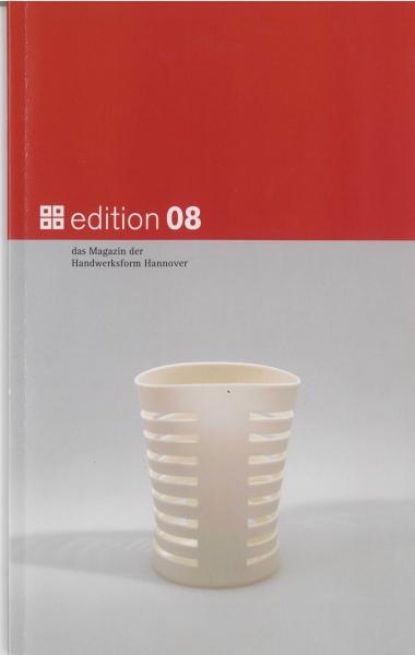 edition 08 - das Magazin der Handwerksform Hannover